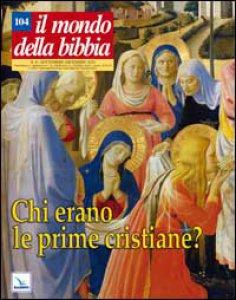 Copertina di 'Chi erano le prime cristiane?'