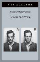 Pensieri diversi - Ludwig Wittgenstein