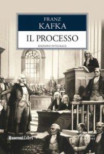Copertina di 'Il processo. Ediz. integrale'