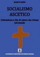 Socialismo ascetico - Marco Sazio