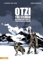 Ötzi. L'uomo venuto dal ghiaccio-The iceman-Der mann aus dem eis. Ediz. multilingue - Bovo Eleonora, Barducci Armin