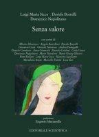 Senza valore - Sicca Luigi Maria, Borrelli Davide, Napolitano Domenico