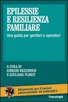 Epilessie e resilienza familiare. Una guida per genitori e operatori