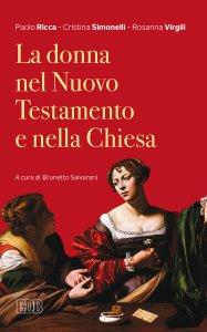 Copertina di 'La donna nel Nuovo Testamento e nella Chiesa'