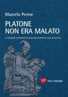 Platone non era malato - Marcelo Perine