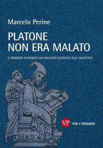 Copertina di 'Platone non era malato'