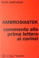 Commento alla 1ª Lettera ai corinzi - Ambrosiaster