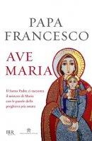 Ave Maria - Francesco (Jorge Mario Bergoglio)