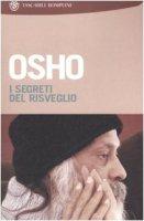 I segreti del risveglio - Osho