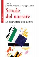 Strade del narrare - Martini Giuseppe