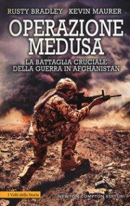 Copertina di 'Operazione Medusa. La battaglia cruciale della guerra in Afghanistan'