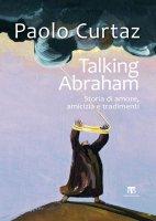 Talking Abraham - Paolo Curtaz