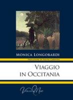 Viaggio in Occitania - Longobardi Monica