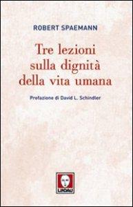 Copertina di 'Tre lezioni sulla dignità dell'uomo'
