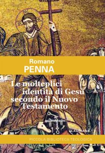 Copertina di 'Le molteplici identità di Gesù secondo il Nuovo Testamento'