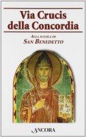 Via Crucis della Concordia - Aa.Vv.