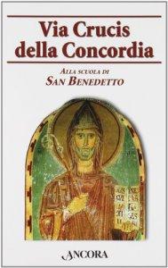 Copertina di 'Via Crucis della Concordia'