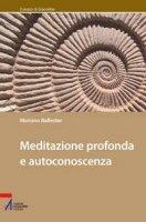 Meditazione profonda e autoconoscenza - Ballester Mariano