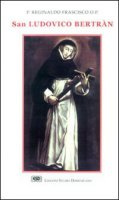 San Ludovico Bertràn - Frascisco Reginaldo