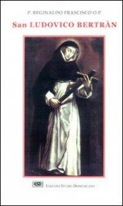 Copertina di 'San Ludovico Bertràn'