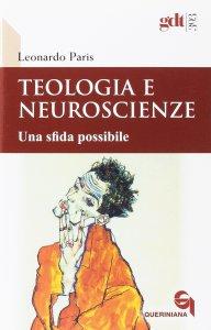 Copertina di 'Teologia e neuroscienze'