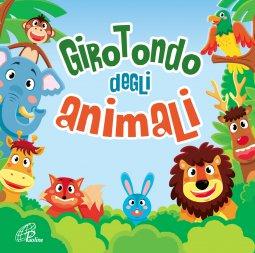 Copertina di 'Girotondo degli animali. Canzoni per bambini. CD - Canti e Basi'