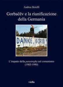 Copertina di 'Gorbacëv e la riunificazione della Germania'