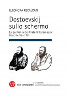 Dostoevskij sullo schermo - Eleonora Recalcati
