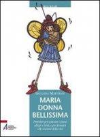 Maria donna bellissima - Martirani Giuliana
