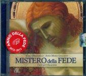 Mistero della fede. CD-ROM - Anna Maria Galliano, Fabio Massimillo