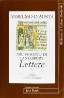 Anselmo d'Aosta arcivescovo di Canterbury. Lettere [vol_2] - Anselmo d'Aosta (sant')