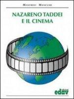 Nazareno Taddei e il cinema - Mancuso Manfredi