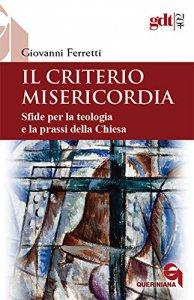 Copertina di 'Il criterio misericordia'