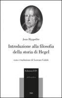 Introduzione alla filosofia della storia di Hegel - Hyppolite Jean