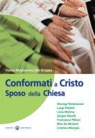Conformati a Cristo sposo della Chiesa - G. Carlo A Marca