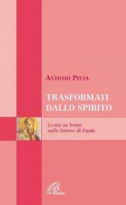 Copertina di 'Trasformati dallo spirito. Lectio divina sulle Lettere di Paolo'