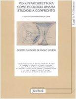 Per un'architettura come ecologia umana - AA.VV.