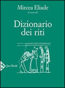 Copertina di 'Dizionario dei riti'