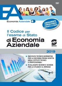 Copertina di 'Il Codice per l'esame di Stato di Economia Aziendale'