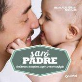 Sarò padre - Anna Oliverio Ferraris, Paolo Sarti