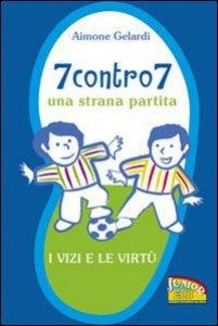 Copertina di 'Sette contro 7'