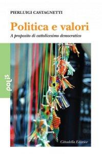 Copertina di 'Politica e valori'