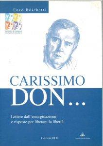 Copertina di 'Carissimo don... Lettere dall'emarginazione e risposte per liberare la libertà'