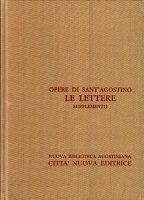 Opera omnia vol. XXIII/A - Le Lettere. Supplemento [1-29] - Agostino (sant')