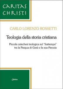 Copertina di 'Teologia della storia cristiana'