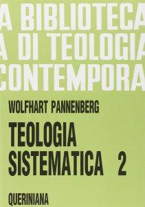 Copertina di 'Teologia sistematica [vol_2] (BTC 079)'