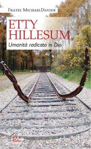 Copertina di 'Etty Hillesum: umanità radicata in Dio'