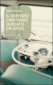 Copertina di 'Il servizio cristiano guidato da Gesù'