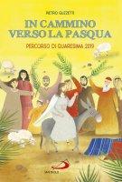 In cammino verso la Pasqua - Pietro Guzzetti