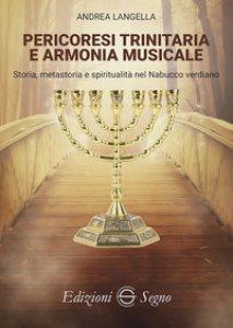 Copertina di 'Pericoresi trinitaria e armonia musicale'
